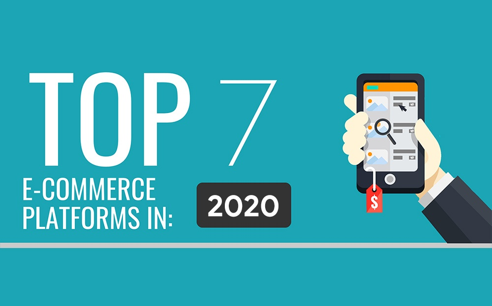 top 7 ecommerce platforms in 2020 featured image