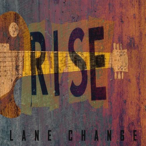 Lane Change - Rise - EP