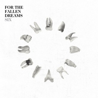 For the Fallen Dreams - Six