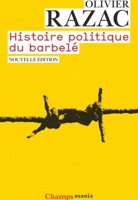 Histoire politique du barbelé, Olivier Razac