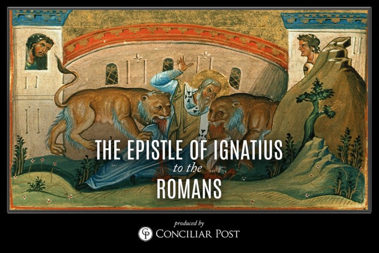 Ignatius, Epistle to the Romans