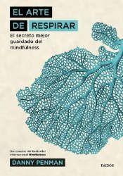 Imagen de la cubierta del libro: Penman, D. (2017). El arte de respirar. Barcelona: Paidós.
