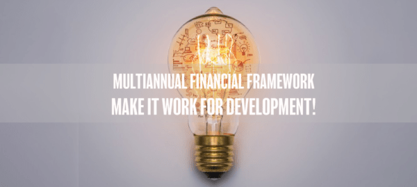 Multiannual Financial Framework : Making the case for a strong EU development cooperation budget
