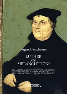 Luther vai Melanchthon - Jürgen Diestelmann