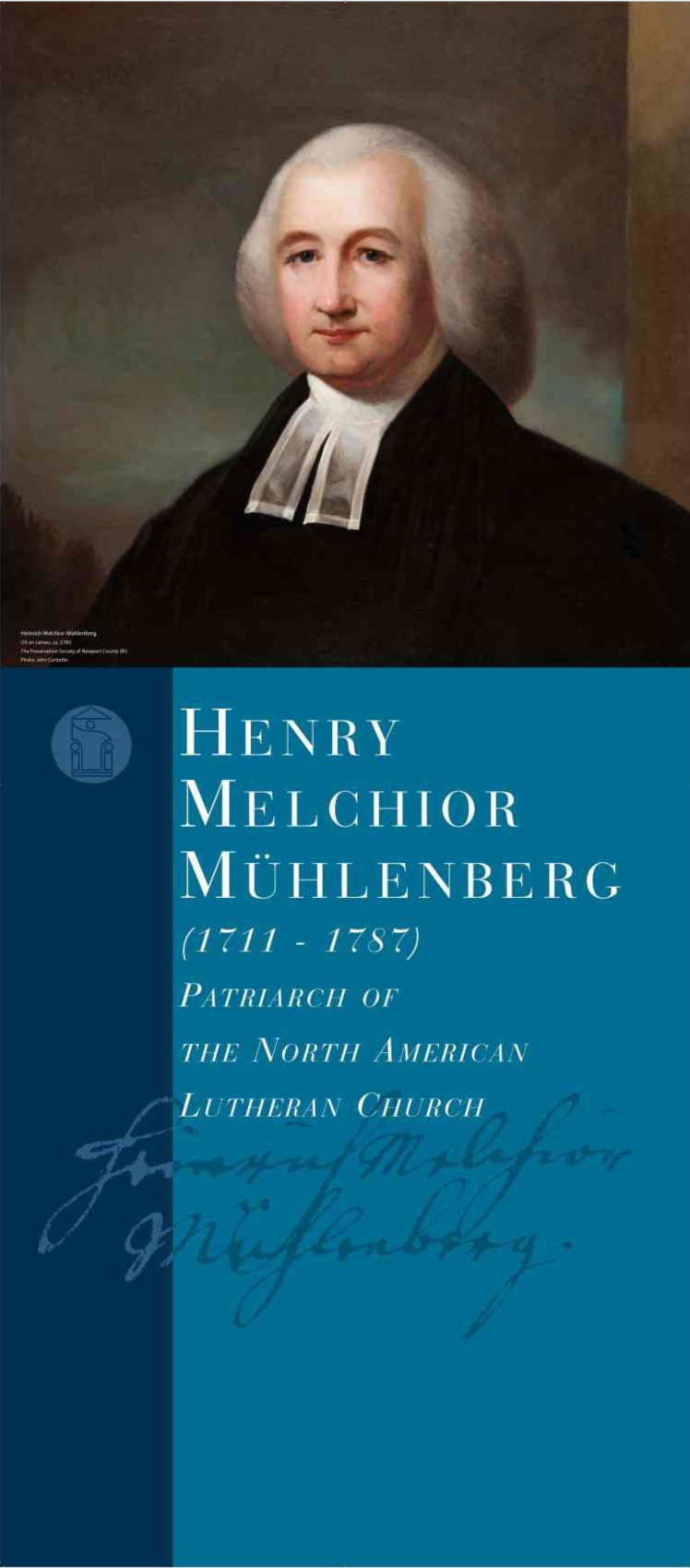 Concordia Historical Institute to host Muehlenberg exhibit – April 26-May 20, 2011
