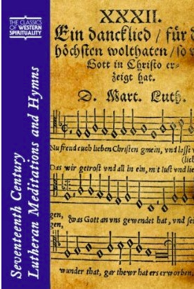 New Book: Seventeenth Century Lutheran Meditations and Hymns