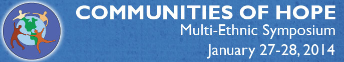 Multi-Ethnic Symposium – January 27-28, 2014