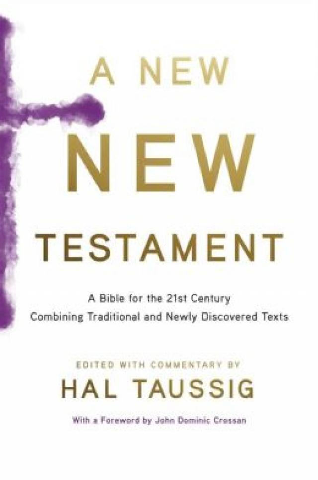 "Do We Need a ""New New Testament"" this New Year?"