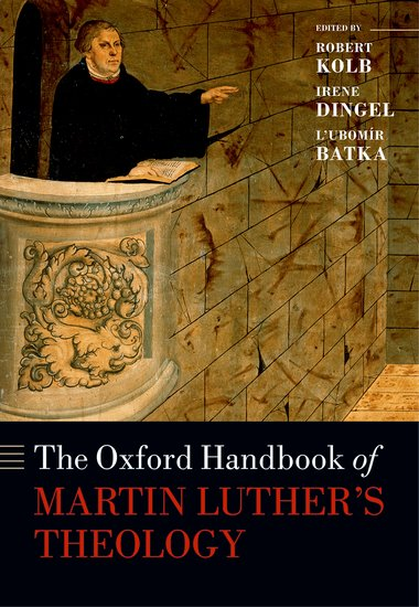 Oxford Handbook of Martin Luther's Theology Appears
