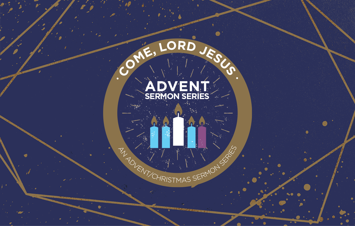 Come, Lord Jesus: A New Sermon Series