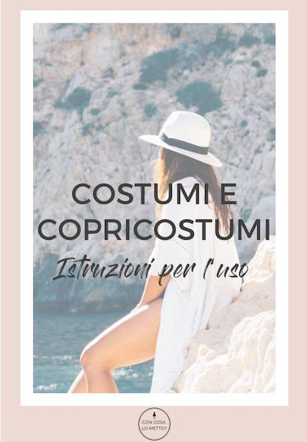 Costumi e copri costumi: istruzioni per l'uso