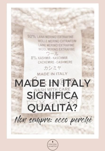 Made in Italy significa qualità? Non sempre: ecco perchè