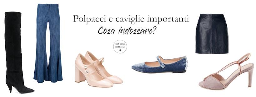 Vestirsi Metto Polpacci O – Con Cosa Caviglie ImportantiCome Lo wn0POk