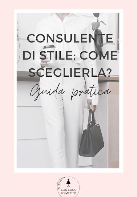 Consulente di stile: come sceglierla? Guida pratica