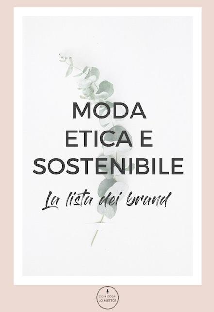 Moda etica e sostenibile - ecco la lista dei brand