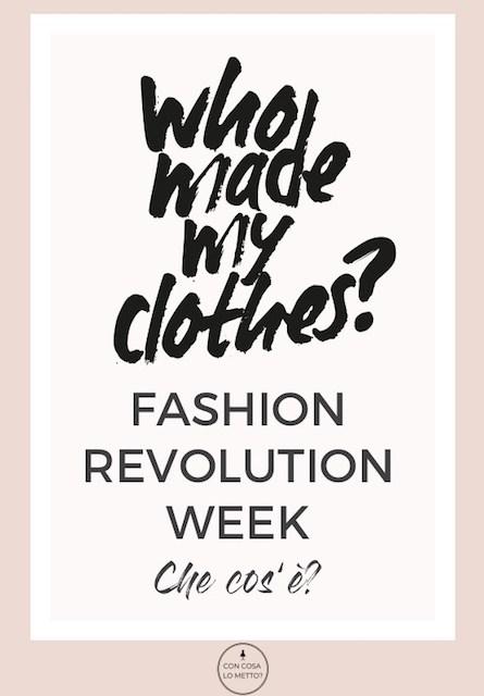 Fashion revolution week: cos'è? Una spiegazione facile