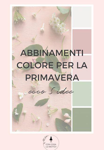Abbinamenti colore per la primavera estate