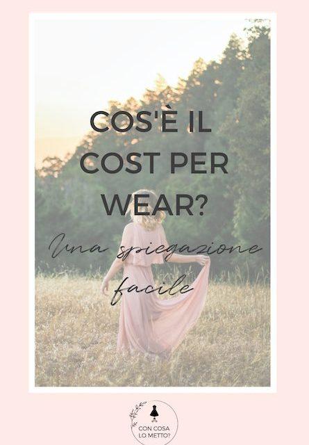 cos'è il cost per wear