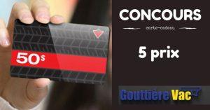 Concours | GouttièreVac fera tirer 5 cartes cadeaux de 50$ chez Canadian Tire.