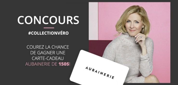 Concours Véronique Cloutier - Gagner une carte-cadeau de 150$ Aubainerie