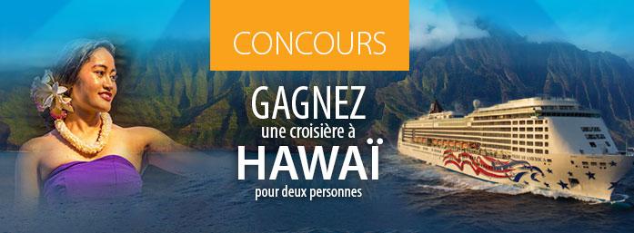 Concours Voyage Gendron | À gagner: Une croisière à Hawaï - 8000$