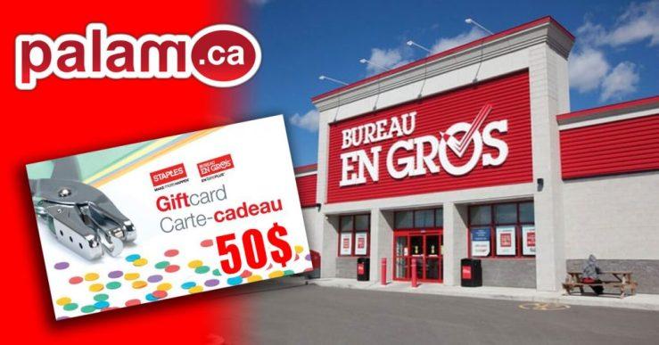 Concours Palam.ca - Gagnez une carte cadeau de 50$ de Bureau en Gros