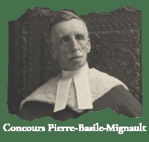 Concours Pierre-Basile-Mignault.