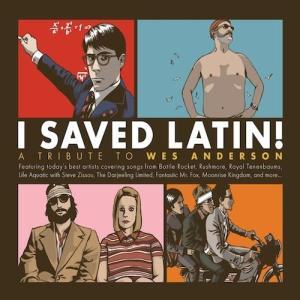 i saved latin - a tribute to wes anderson