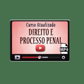 Curso Vídeo Aulas Direito Penal e Processo Penal