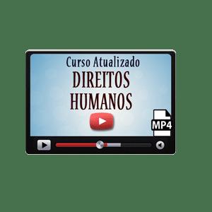 Direitos Humanos Curso Vídeo Aula Preparatório