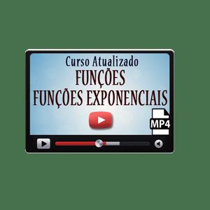 Funções e Funções Exponenciais e Logarítmicas Curso Vídeo Aulas