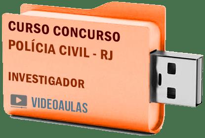 Concurso Polícia Civil RJ 2019 – Investigador – Curso Videoaulas
