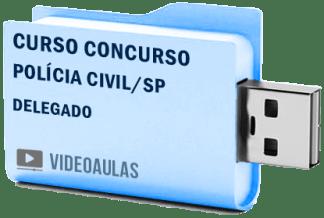 Curso Concurso Polícia Civil – SP – Delegado Vídeo Aulas 2018 – Pendrive