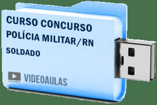 Curso Vídeo Aulas Concurso Polícia Militar – RN – Soldado PM