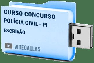 Curso Vídeo Aulas Concurso Polícia Civil PI – Escrivão