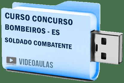 Curso Concurso Vídeo Aulas Bombeiros – ES – Soldado Combatente Pendrive 2018