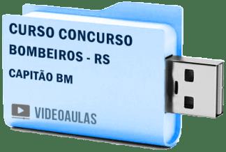Curso Concurso Vídeo Aulas Bombeiros – RS – Capitão BM Pendrive 2018