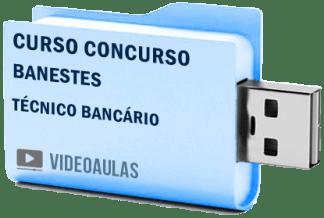 Curso Concurso Vídeo Aulas Banestes – Técnico Bancário – Pendrive 2018
