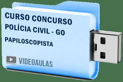 Curso Concurso Vídeo Aulas Polícia Civil – GO – Papiloscopista Pendrive 2018