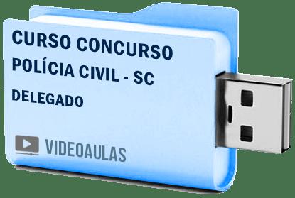 Curso Concurso Vídeo Aulas Polícia Civil – SC – Delegado Pendrive 2018