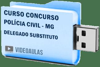 Curso Vídeo Aulas Concurso Polícia Civil – MG – Delegado Substituto 2018 – Pendrive