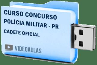 Curso Concurso Polícia Militar – PR – Cadete Oficial – Vídeo Aulas Pendrive