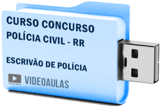 Curso Vídeo Aulas Concurso Polícia Civil – RR – Escrivão Policial – Pendrive