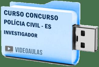 Curso Concurso Polícia Civil – ES – Investigador – Videoaulas Pendrive