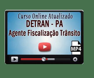 Curso Online Concurso DETRAN – PA – Agente Fiscalização Trânsito – Vídeo Aulas