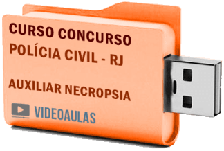 Concurso Polícia Civil – RJ – Auxiliar Necropsia 2019 Curso Videoaulas