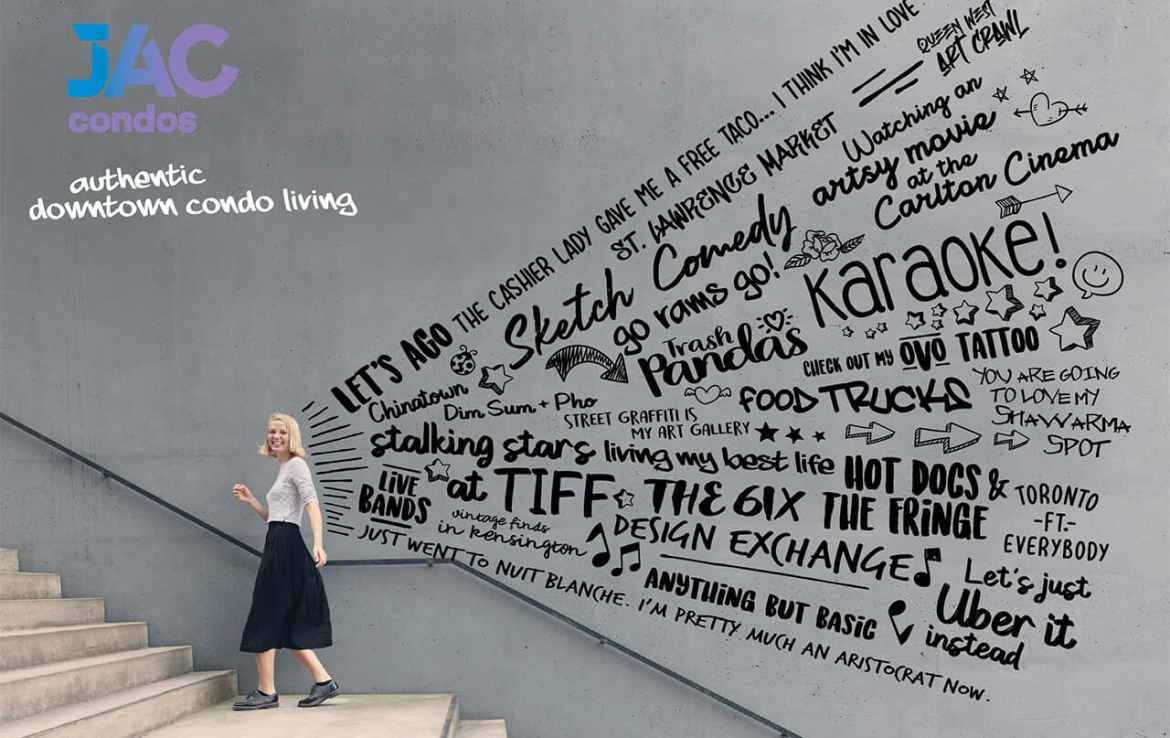 JAC Condos image of a girl walking with text following.