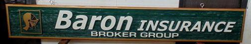 Baron Insurance Enderby BC,logo, sand blasted cedar sign,quality hand crafted artist painted business sign,Vernon bc
