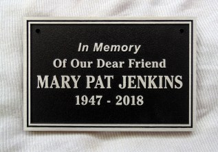 Aluminum metal plaque for Mary Pat Jenkins designed and provided by Condor Signs Vernon.BC