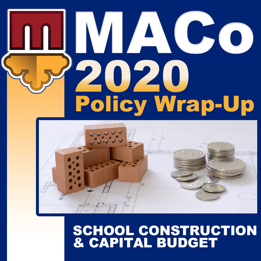 2020 End of Session Wrap-Up: School Construction & Capital Budget